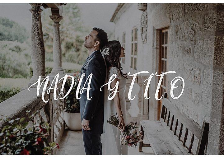 Pazo da Touza · Un día inolvidable con Nadia y Tito · Fotógrafo de Bodas Vigo